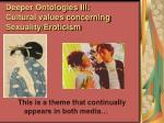 deeper ontologies iii cultural values concerning sexuality eroticism