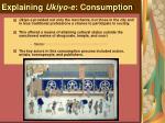 explaining ukiyo e consumption33