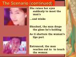 the scenario continued