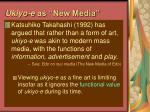 ukiyo e as new media