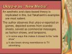 ukiyo e as new media40