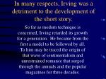 in many respects irving was a detriment to the development of the short story