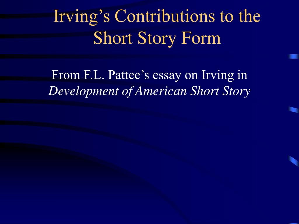 Irving's Contributions to the Short Story Form