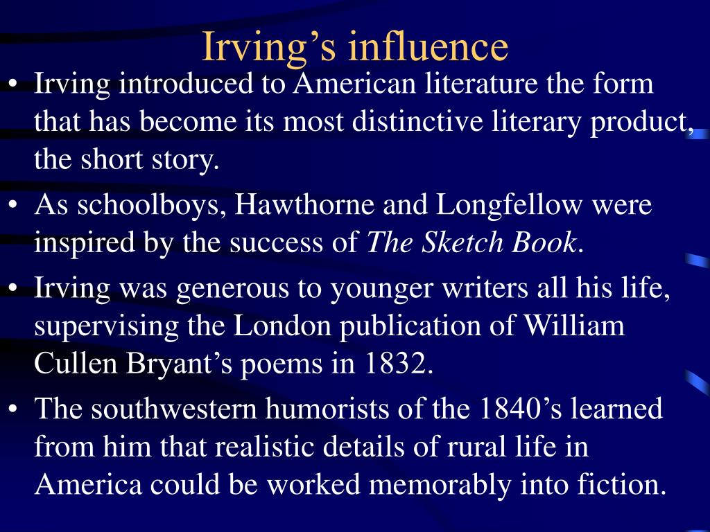 Irving's influence