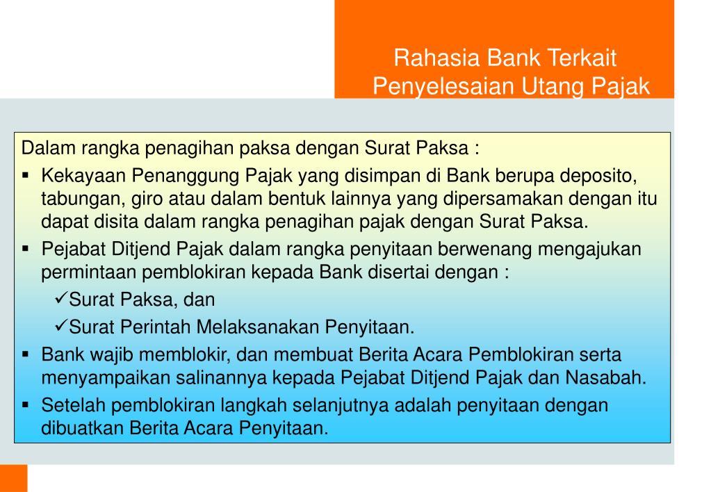 Rahasia Bank Terkait Penyelesaian Utang Pajak
