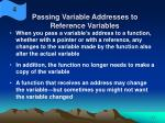 passing variable addresses to reference variables27
