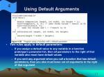 using default arguments36