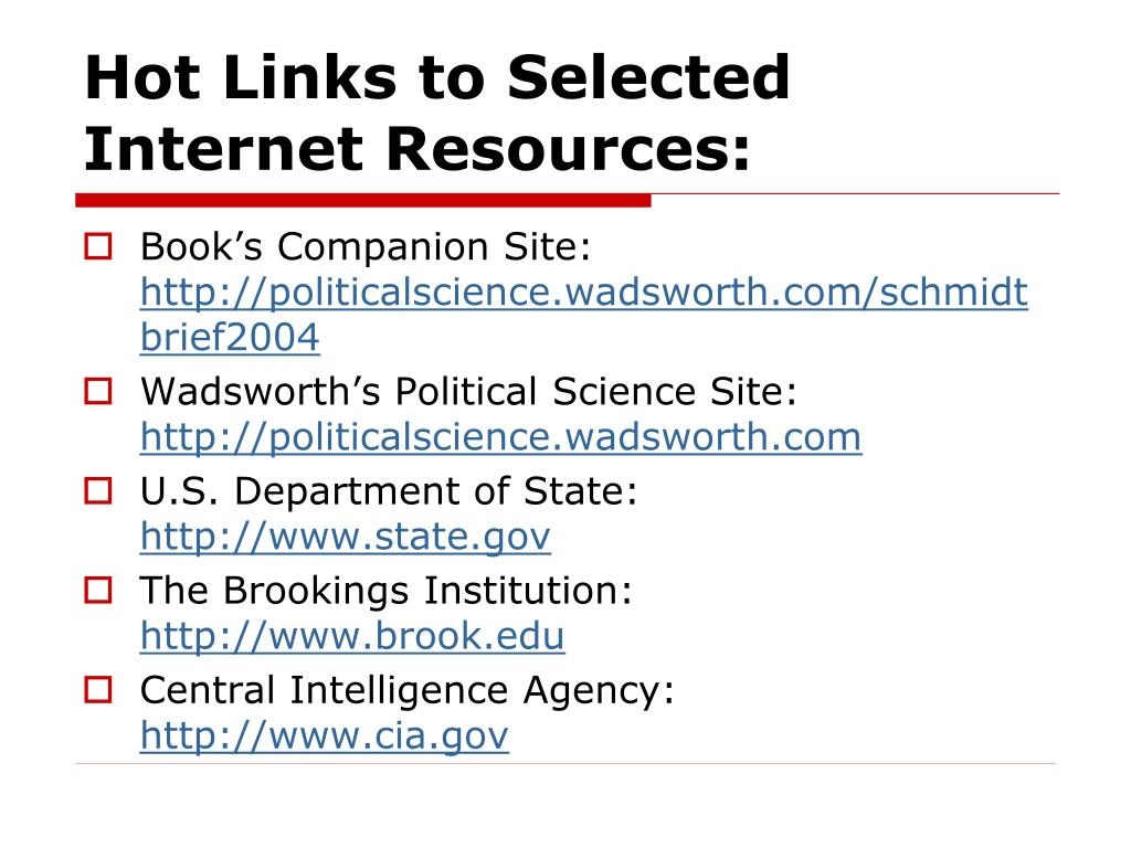 Hot Links to Selected Internet Resources: