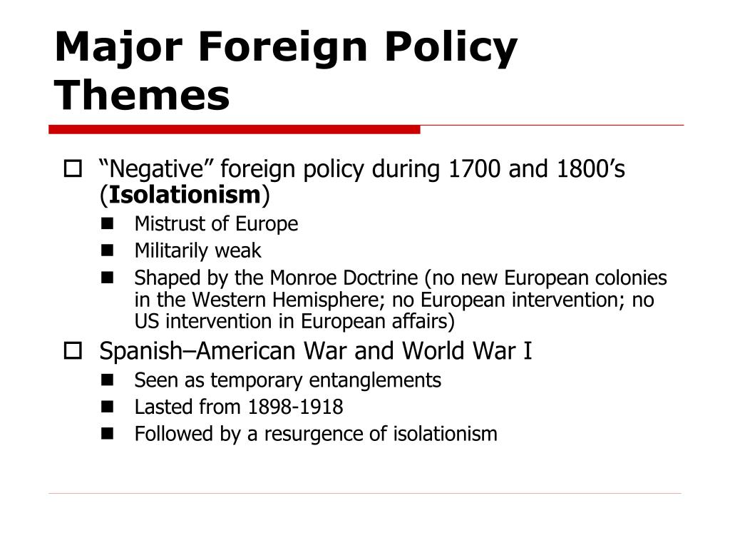 Major Foreign Policy Themes
