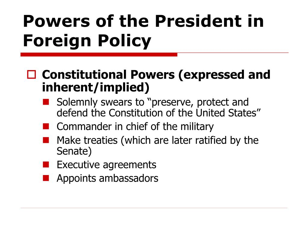 Powers of the President in Foreign Policy