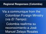 regional responses colombia