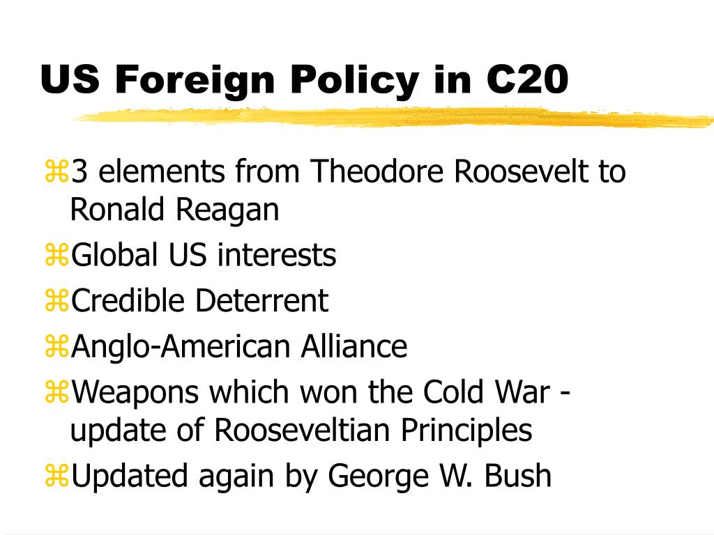 us foreign policy in c20 l.