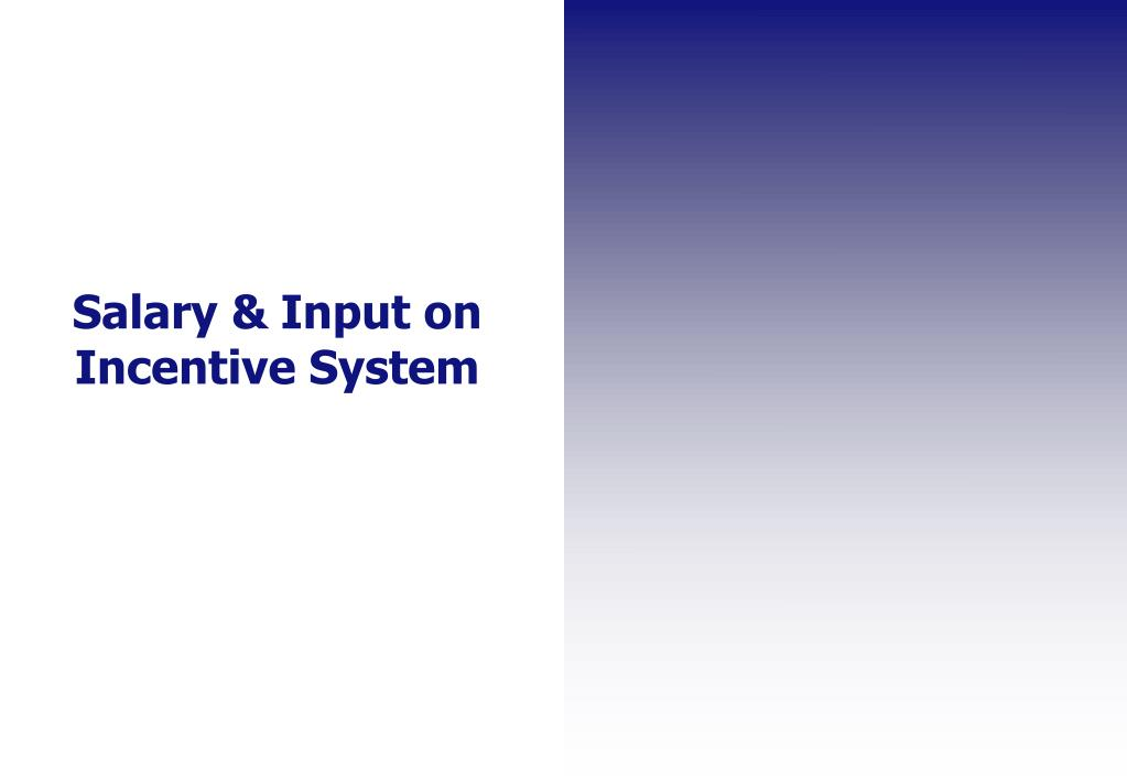 Salary & Input on Incentive System