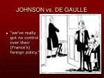 johnson vs de gaulle