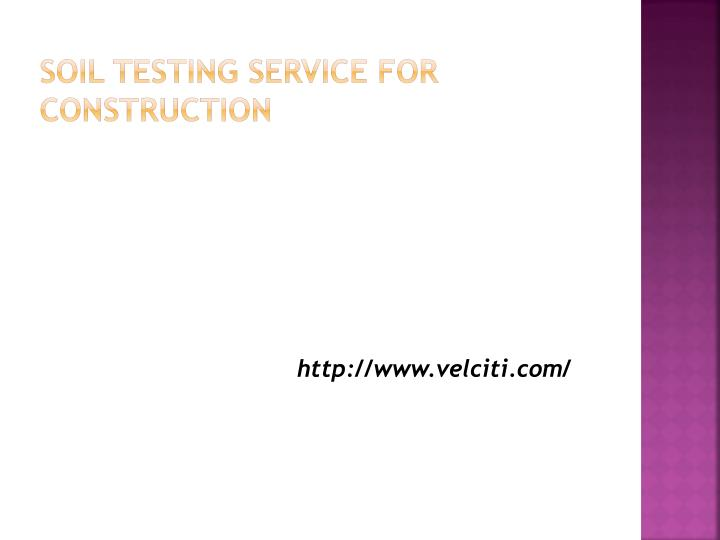 Soil testing service for construction