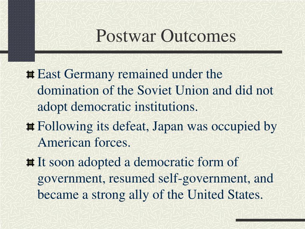 Postwar Outcomes
