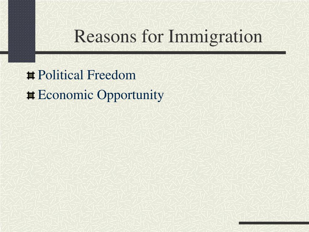 Reasons for Immigration