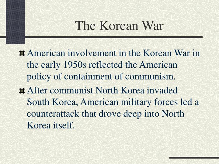 the details surrounding the start of the korean war and americas involvement Start studying the cold war learn  what was the sequence of events leading up to and through the korean war  after the breakup of the soviet union,.