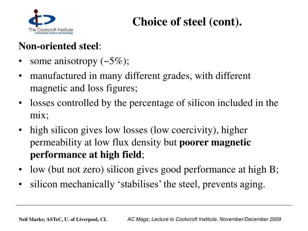 Choice of steel (cont).