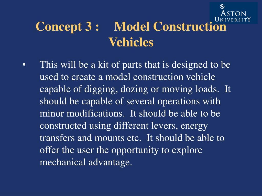 Concept 3 : Model Construction Vehicles
