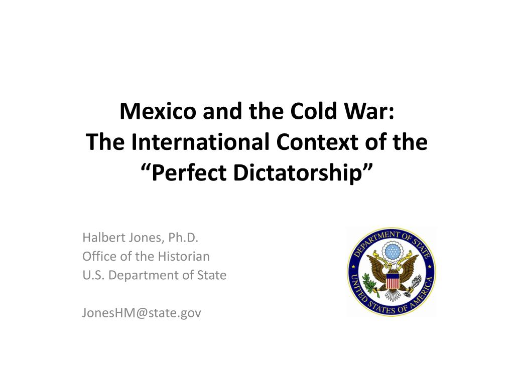 mexico and the cold war the international context of the perfect dictatorship l.
