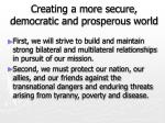 creating a more secure democratic and prosperous world