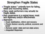 strengthen fragile states