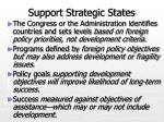 support strategic states