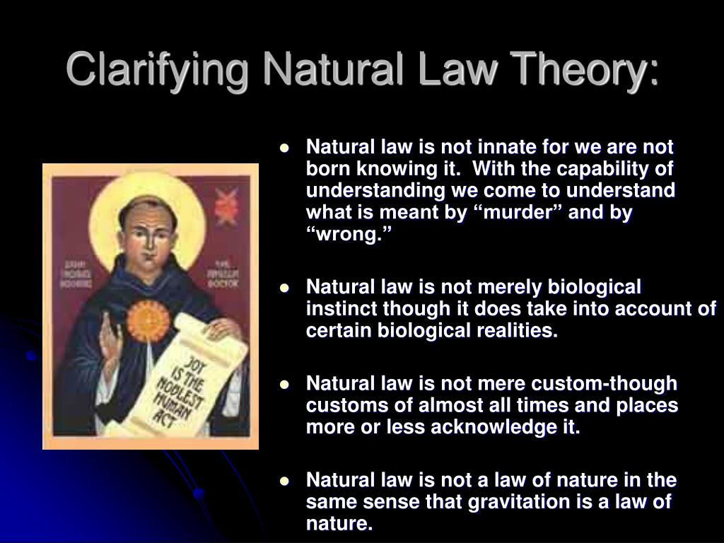 Clarifying Natural Law Theory:
