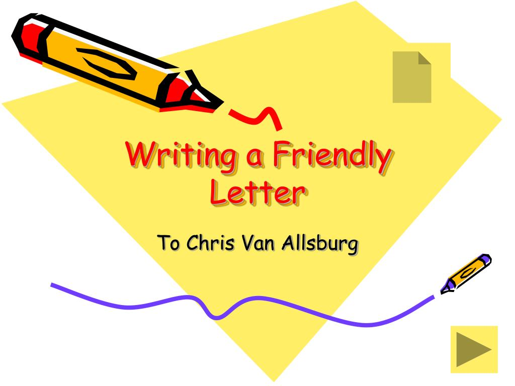 writing a friendly letter l.