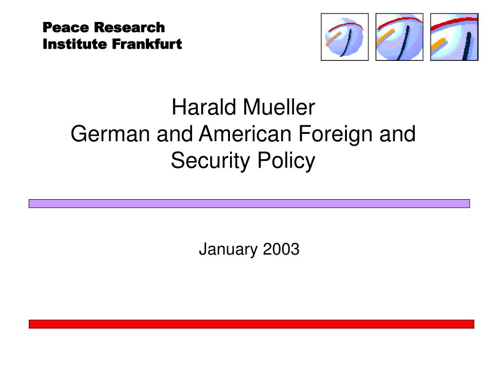 harald mueller german and american foreign and security policy l.