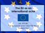 the eu as an international actor