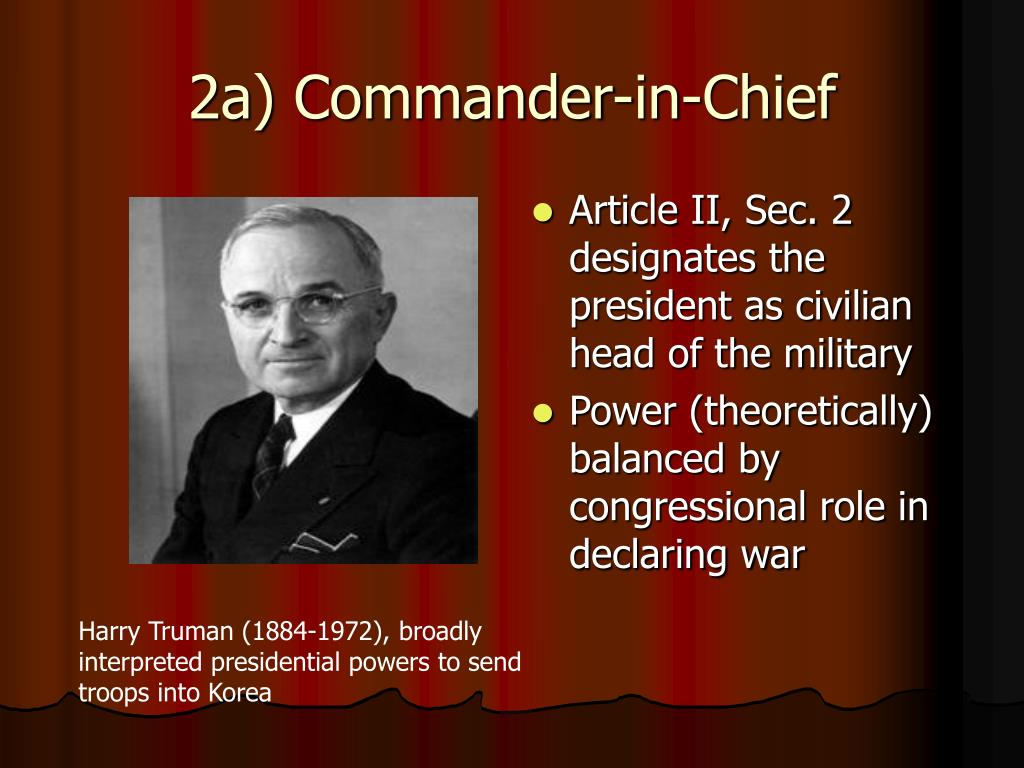 2a) Commander-in-Chief