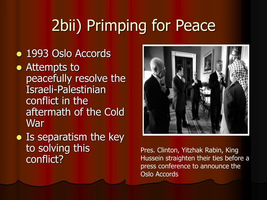 2bii) Primping for Peace