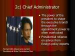 2c chief administrator