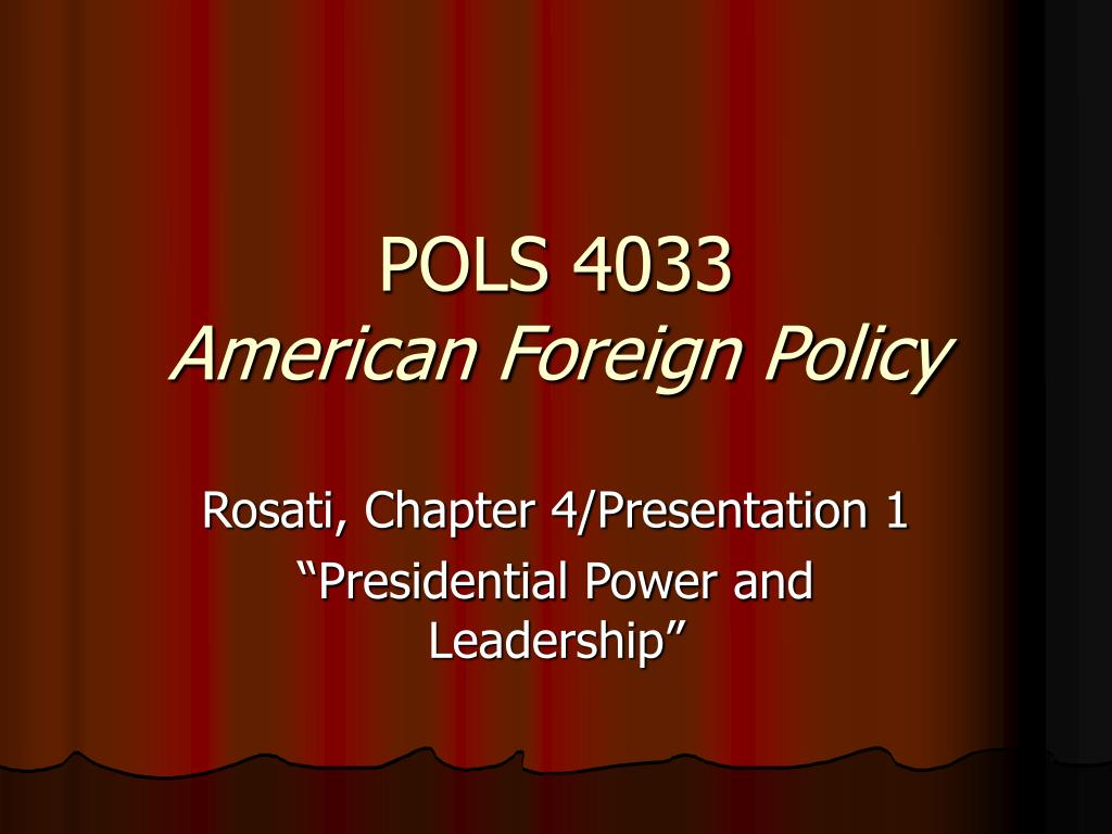 pols 4033 american foreign policy l.