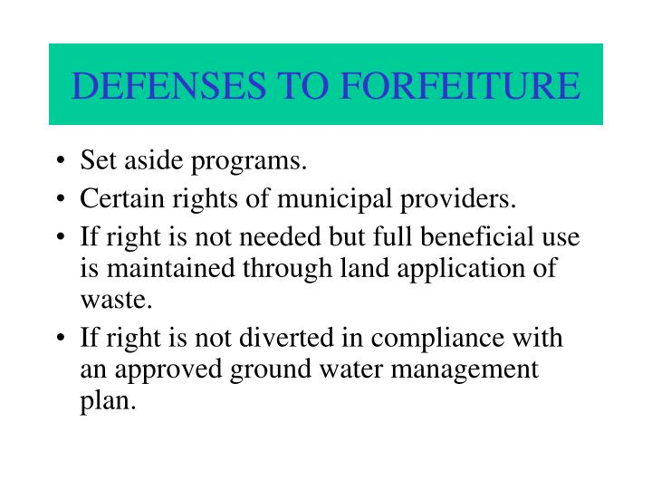 DEFENSES TO FORFEITURE