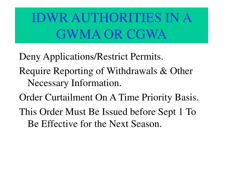 IDWR AUTHORITIES IN A GWMA OR CGWA
