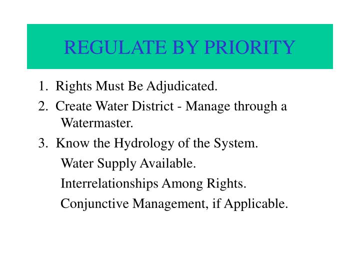 REGULATE BY PRIORITY