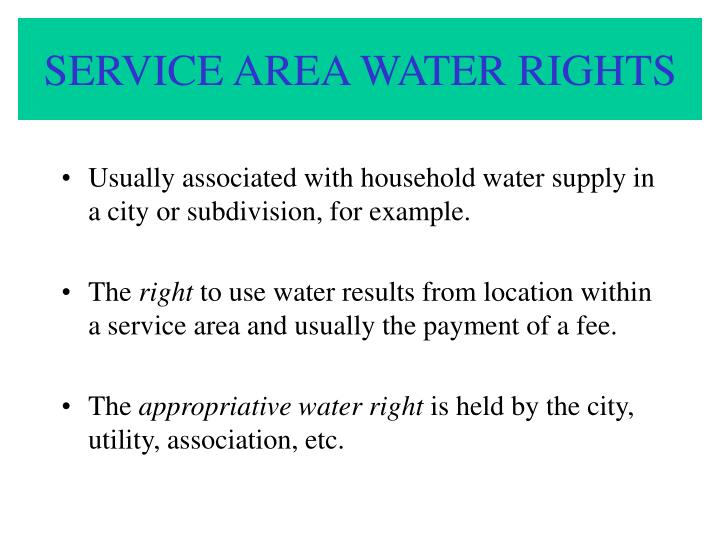 SERVICE AREA WATER RIGHTS