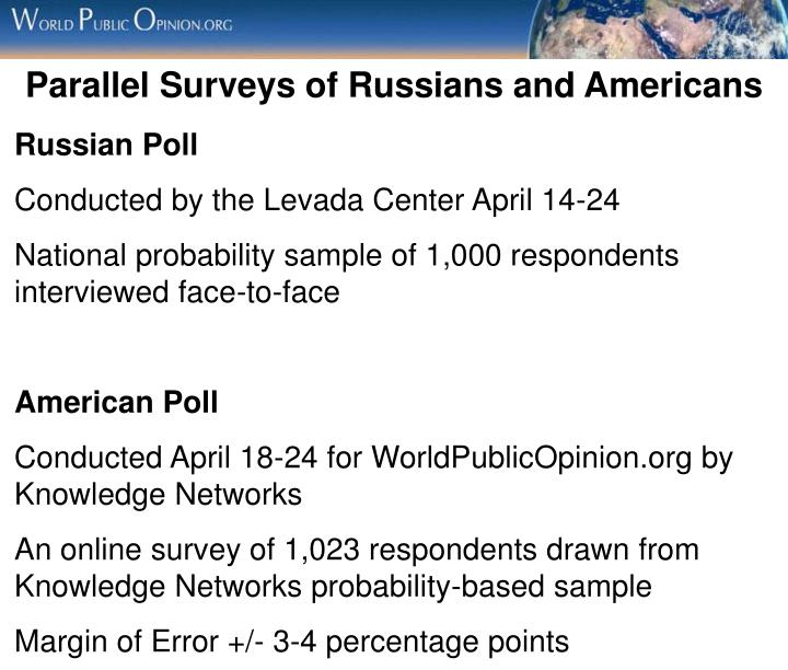 Parallel Surveys of Russians and Americans