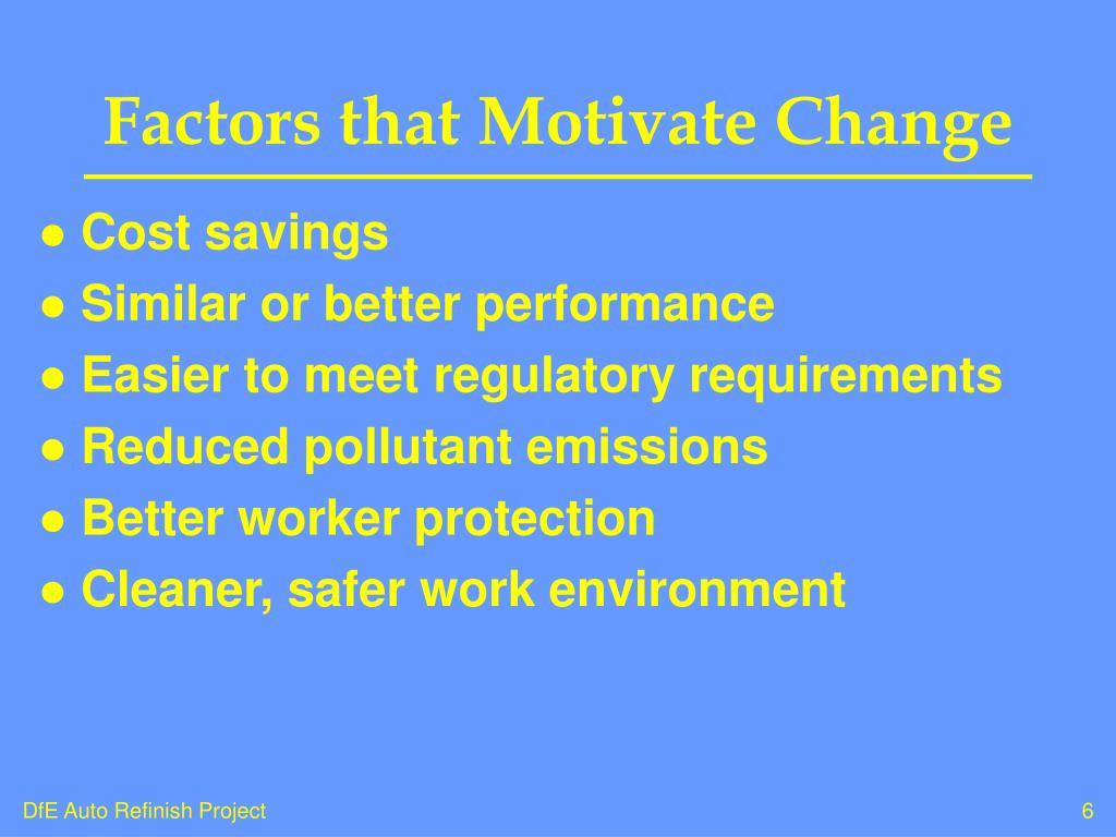 Factors that Motivate Change