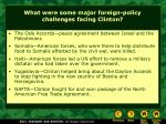 what were some major foreign policy challenges facing clinton