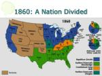 1860 a nation divided