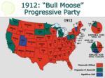 1912 bull moose progressive party