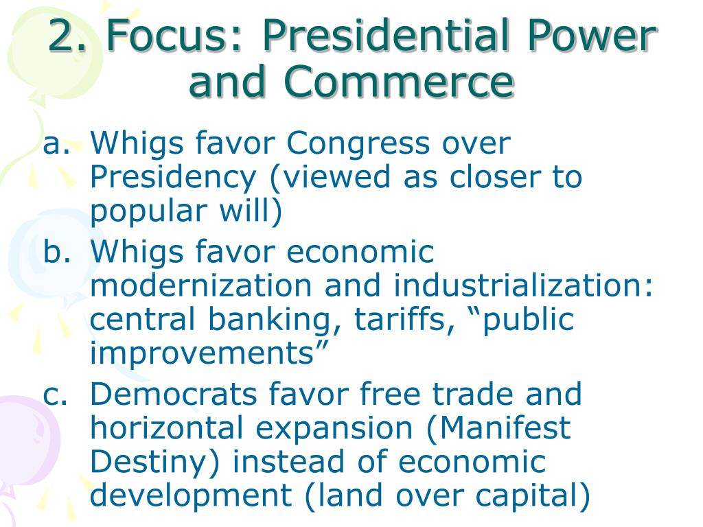 2. Focus: Presidential Power and Commerce