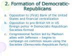 2 formation of democratic republicans