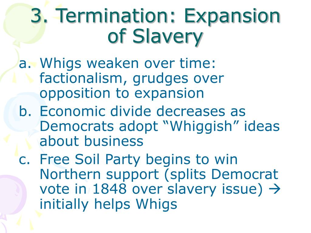 3. Termination: Expansion of Slavery