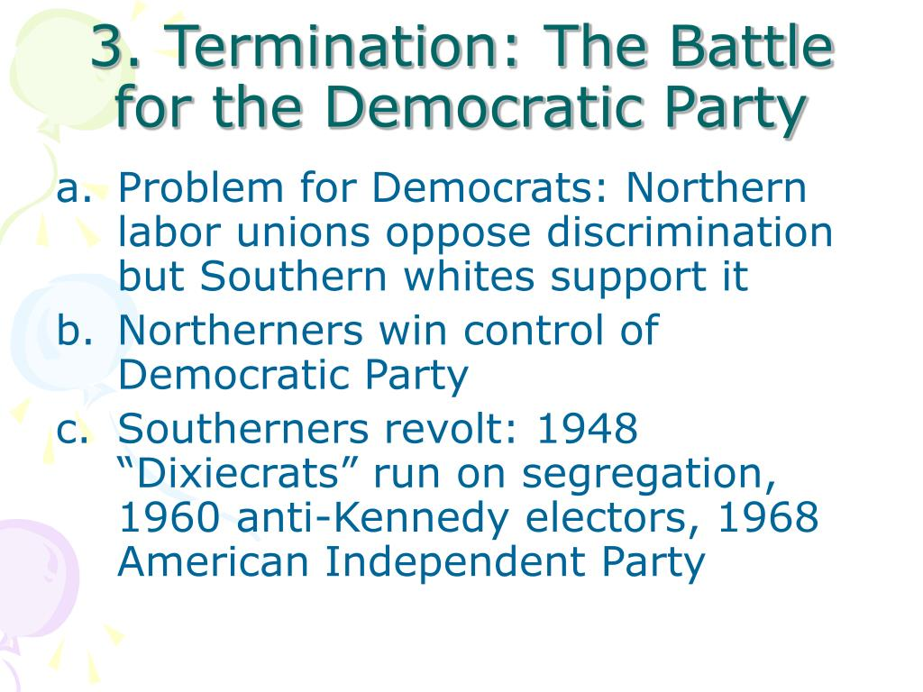 3. Termination: The Battle for the Democratic Party