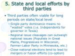 5 state and local efforts by third parties